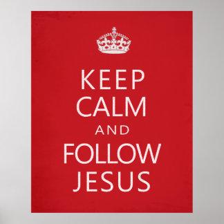 Mantenga tranquilo y siga a Jesús Póster