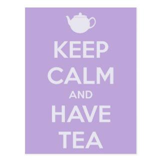 Mantenga tranquilo y tenga postal del té