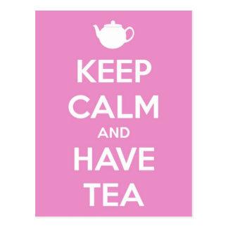 Mantenga tranquilo y tenga postal rosada del té