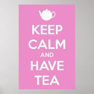 Mantenga tranquilo y tenga poster rosado del té