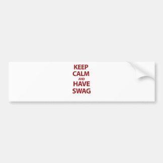 Mantenga tranquilo y tenga Swag Etiqueta De Parachoque