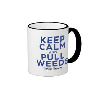 Mantenga tranquilo y tire de las malas hierbas taza a dos colores