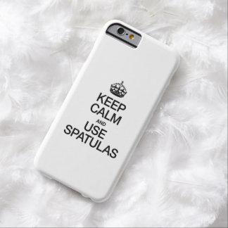 MANTENGA TRANQUILO Y UTILICE LAS ESPÁTULAS FUNDA PARA iPhone 6 BARELY THERE