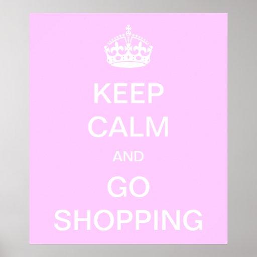 Mantenga tranquilo y vaya a hacer compras poster