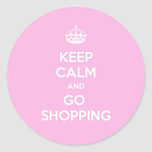 Mantenga tranquilo y vaya a hacer compras pegatinas redondas