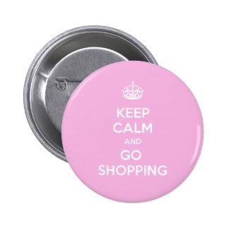 Mantenga tranquilo y vaya a hacer compras pin