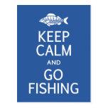 Mantenga tranquilo y vaya a pescar la postal