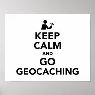 Mantenga tranquilo y vaya Geocaching Póster