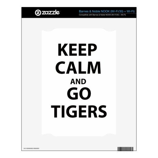 ¡Mantenga tranquilo y vaya los tigres! Calcomanía Para NOOK