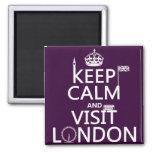 Mantenga tranquilo y visita Londres (cualquier col Imanes