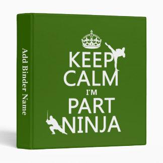 """Mantenga tranquilo yo son parte Ninja (en cualquie Carpeta 1"""""""