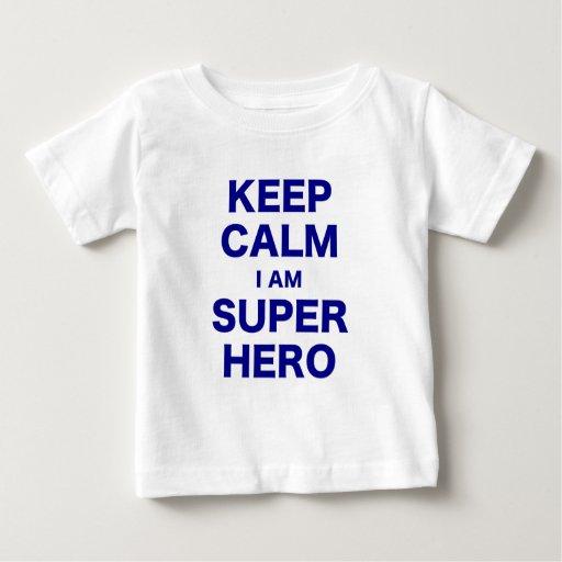 Mantenga tranquilo yo son superhéroe playera