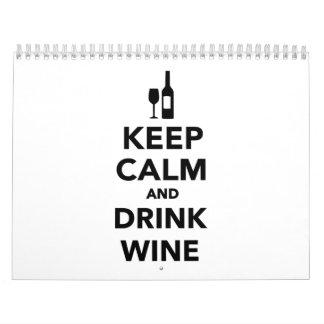 Mantenga vino tranquilo y de la bebida calendario de pared