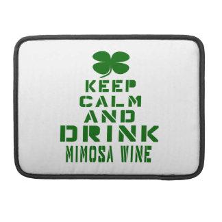 Mantenga vino tranquilo y de la bebida del Mimosa Fundas Para Macbook Pro