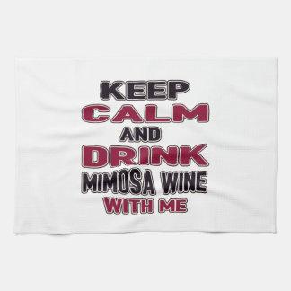Mantenga vino tranquilo y de la bebida del Mimosa Toallas De Mano