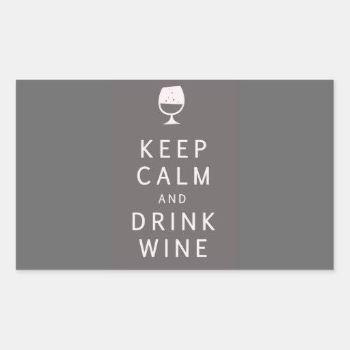 Mantenga vino tranquilo y de la bebida etiqueta