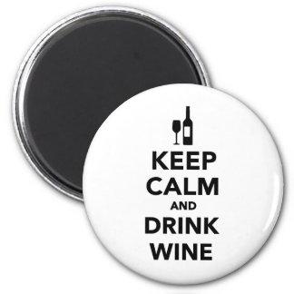 Mantenga vino tranquilo y de la bebida imán redondo 5 cm