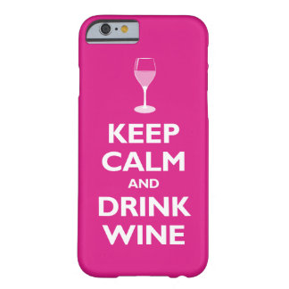 Mantenga vino tranquilo y de la bebida (las rosas funda de iPhone 6 barely there