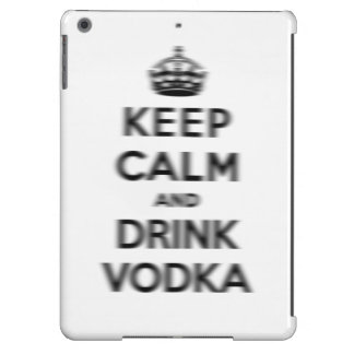 Mantenga vodka tranquila y de la bebida funda para iPad air