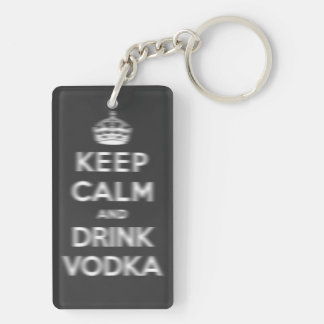Mantenga vodka tranquila y de la bebida llavero rectangular acrílico a doble cara