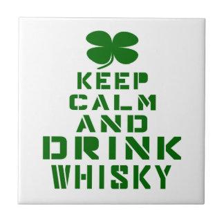 Mantenga whisky tranquilo y de la bebida azulejo cuadrado pequeño