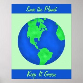 Manténgalo arte verde del ambiente de la tierra de poster