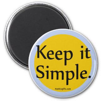 Manténgalo simple imán redondo 5 cm