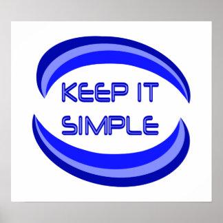 Manténgalo simple posters