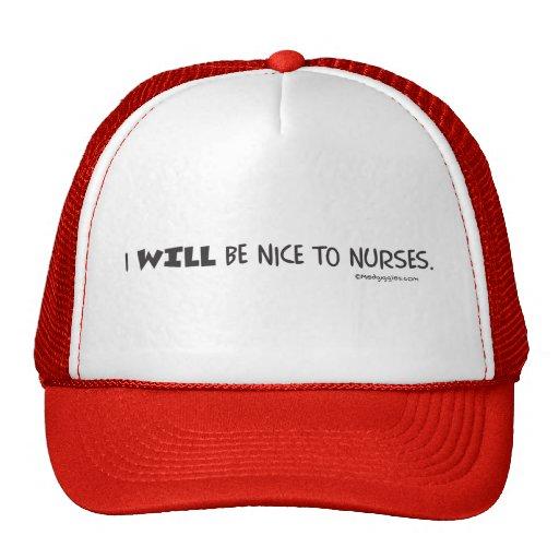 Mantra del doctor - seré agradable a las enfermera gorro de camionero