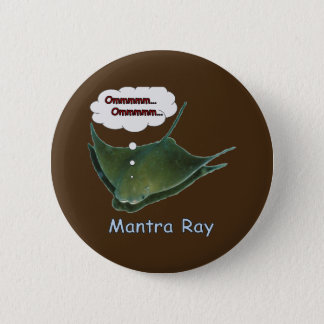 Mantra Ray. Pinback Button
