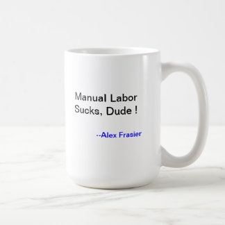 Manual Labor Mug