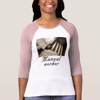 Manual worker tee shirt
