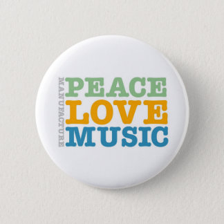 Manufacture Peace, Love, and Music Button