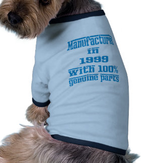 Manufactured in 1999 with 100% genuine parts dog tshirt