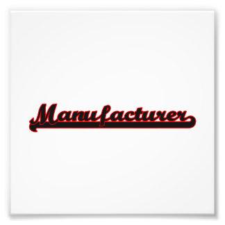 Manufacturer Classic Job Design Photo Print