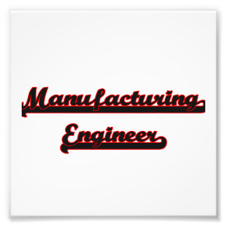 Manufacturing Engineer Classic Job Design Photo Print