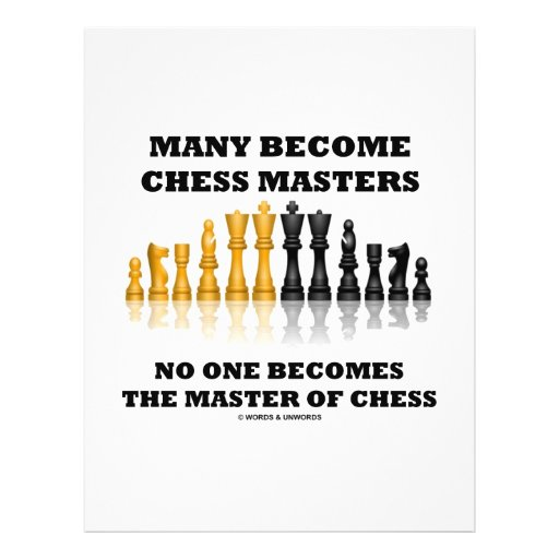 """Many Become Chess Masters No One Becomes Master 8.5"""" X 11"""" Flyer"""