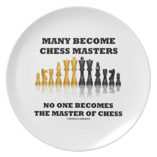 Many Become Chess Masters No One Becomes Master Plate