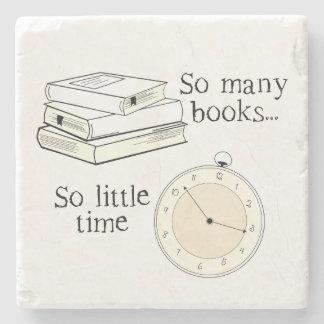 Many Books, Little Time Stone Coaster