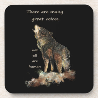 Many Great Voices Inspirational Wolf Quote Art Drink Coaster