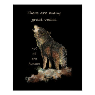 Many Great Voices Inspirational Wolf Quote Poster
