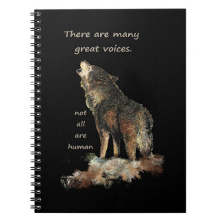 Many Great Voices Inspirational Wolf Quote Spiral Notebook