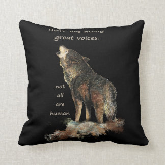 Many great voices Inspirational Wolf Quote Throw Pillow