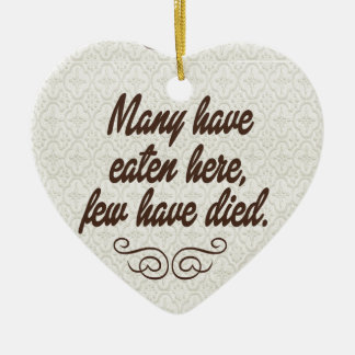 Many have eaten few have died funny christmas tree ornament
