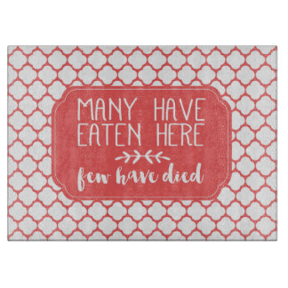 Many Have Eaten Here Few Have Died | Coral Pink Cutting Board