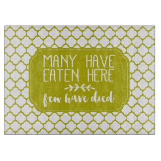 Many Have Eaten Here Few Have Died | Lime Green Cutting Board