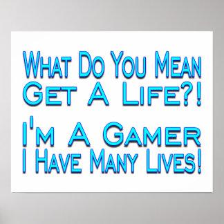 Many Lives Gamer Poster