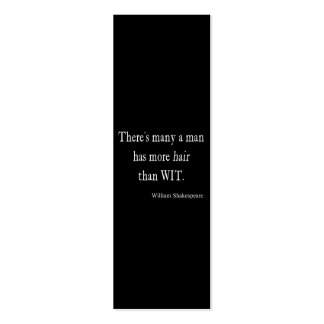 Many Man Has More Hair than Wit Shakespeare Quote Double-Sided Mini Business Cards (Pack Of 20)