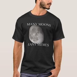 many moons many memes T-Shirt