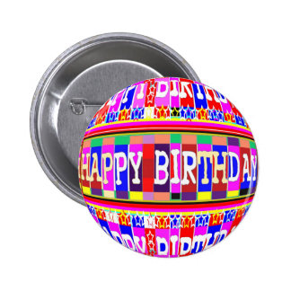 MANY ways to say HAPPY Birthday: by Naveen Pinback Button